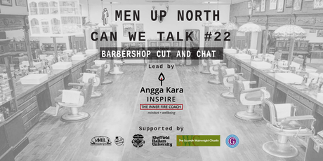 MEN UP NORTH - CUT & CHAT #22 - Sheffield tickets