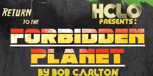HCLO presents Return to the Forbidden Planet