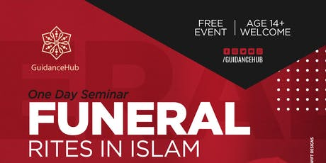 Funeral Rites in Islam (Sunday 28th July | 10:30AM) tickets