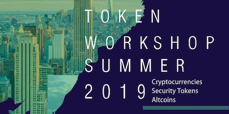 Tokenisation Workshop Dubai - Digital Securities, Cryptocurrencies, Fundraising 27 July 2019 Dubai  tickets