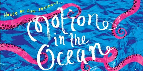 BIGFUN: Motion in the Ocean tickets
