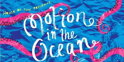 BIGFUN: Motion in the Ocean