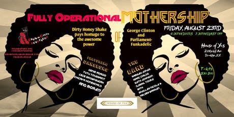 Fully Operational Mothership: Burlesque & Live Music tribute to Parliament-Funkadelic tickets