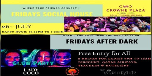 Fridays: Social House + After Dark (Glow Party)