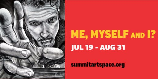 Me, Myself and I? Juried Art Exhibition