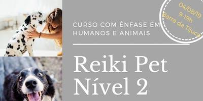 Reiki Pet Nível 2 - A Transformação