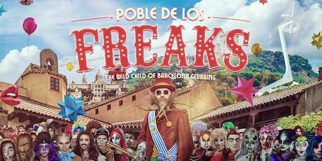Poble de Los Freaks tickets