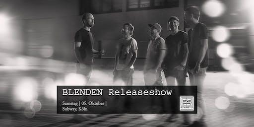 Blenden - In den Wirren einer Nacht / Releaseshow | Köln