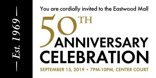 the Eastwood Mall 50th Anniversary Celebration