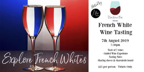 French White Wine Tasting at Uva Wine Bar, Hitchin tickets