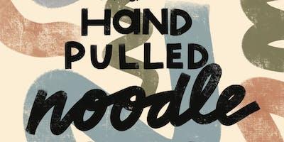 Hand Pulled Noodle Pop-Up