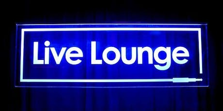 Live Lounge! tickets