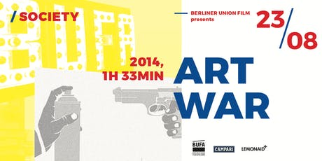 BUFA Film Series | ART WAR | Screening & Panel Discussion | August 23rd Tickets