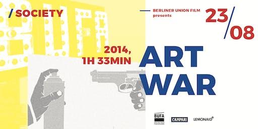 BUFA Film Series | ART WAR | Screening & Panel Discussion | August 23rd