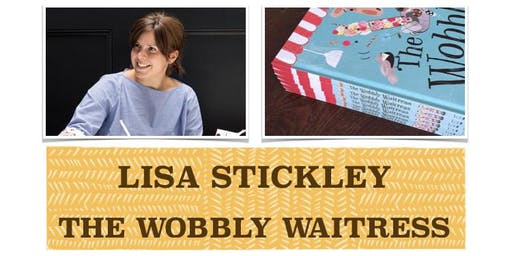 SUMMER READING CHALLENGE 2019 EVENT - 'The Wobbly Waitress' by Lisa Stickley