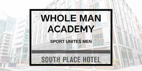 Whole Man Academy - Sport Unites Men tickets