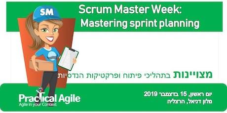 Scrum Master week: Mastering sprint planning - December 15th, 2019 tickets