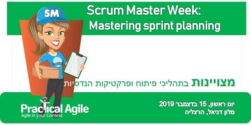 Scrum Master week: Mastering sprint planning - December 15th, 2019