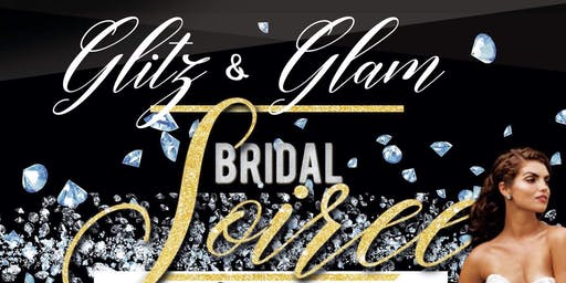 Glitz & Glam Bridal Soirée