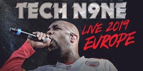 Tech N9ne w/ Krizz Kaliko Live in München - 22.08.19 - Backstage Tickets