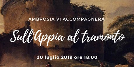 """Visita guidata gratuita """"Sull'Appia al tramonto"""" biglietti"""