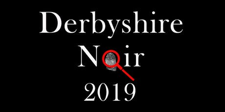 Derbyshire Noir Book Festival 2019 tickets