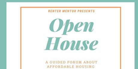Open House: A Guided Forum on Affordable Housing  tickets