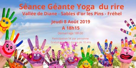 Séance Géante Yoga du Rire - Vallée de Diane - Sables d'or les Pins billets