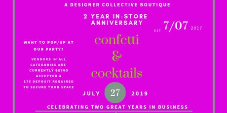 CONFETTI & COCKTAILS POWERED BY THE ULTIMATE CLOSET-2YR IN STORE ANNIVERSARY  tickets