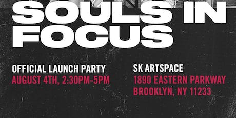 Souls in Focus: Official Launch Party tickets