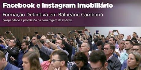 Balneário Camboriú: Facebook e Instagram Imobiliário DEFINITIVO tickets