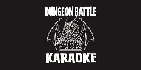 Dungeon Battle Karaoke tickets