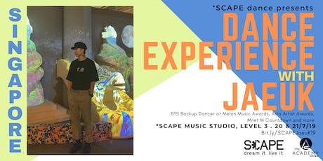 *SCAPE dance presents - JaeUk KPOP (Buy 1 Bring 1 Friend FREE) tickets