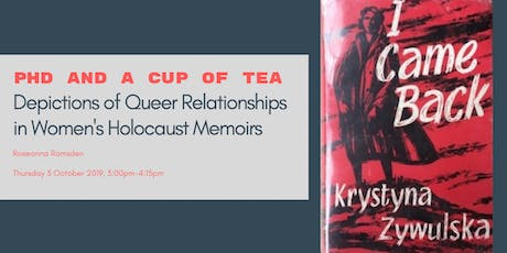 PhD and a Cup of Tea: Depictions of Queer Relationships in Women's Holocaust Memoirs tickets