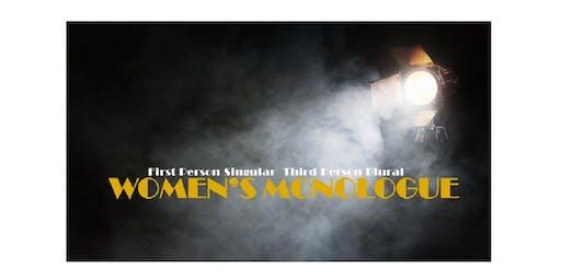 "Women's Monologue:  ""First Person Singular Third Person Plural"""