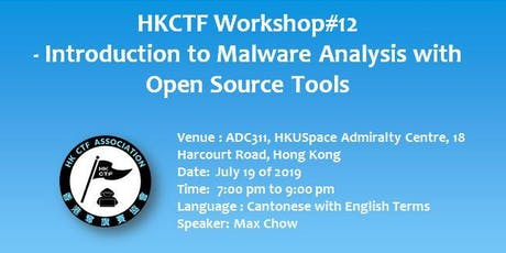 HKCTF Workshop#12 - Introduction to Malware Analysis with Open Source Tools tickets