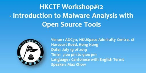 HKCTF Workshop#12 - Introduction to Malware Analysis with Open Source Tools