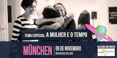 A Mulher e o Tempo // IV Fórum Carlotas para Mulheres Brasileiras na Alemanha