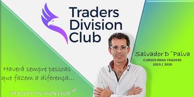 MASTER CLASS DE FOREX TRADING PARA TRADERS INICIANTES - PRESENCIAL 4 DIAS + 1 ANO ONLINE- TRADERS DIVISION CLUB  - 2019 / 2020 / 2021 - APRENDER A GANHAR SEM PERDER FOREX PARA INICIANTES
