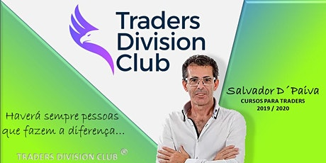 FORTALEZA BRASIL | MENTORIA / MASTER CLASS DE FOREX TRADING PARA TRADERS INICIANTES - PRESENCIAL 4 DIAS + 1 ANO ONLINE- TRADERS DIVISION CLUB  - 2020 / 2021
