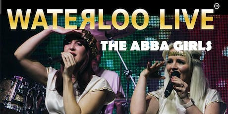 Waterloo Live - The ABBA Girls Tribute tickets