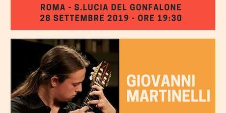 Concerto Chitarra Classica - Giovanni Martinelli - Roma 28/09/2019 biglietti