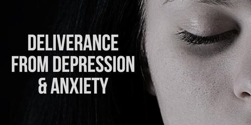 Breaking Free From Depression & Anxiety: Season of Deliverance