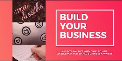 Build your Business Workshop