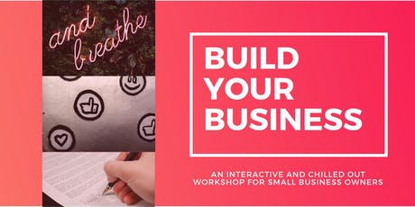 Build your Business Workshop tickets