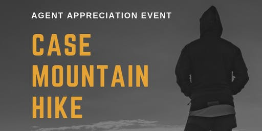 Agent Appreciation Event - Case Mountain Hike