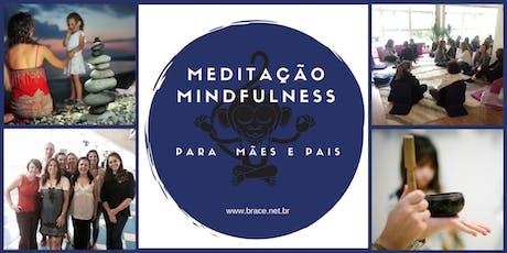 Meditação Mindfulness para Pais e Mães ingressos