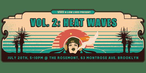 Venus & Low Lives Present Vol. 2: Heat Waves