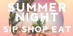 A Summer Night in August: Pop Up Sip & Shop