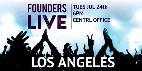 Founders Live LA tickets